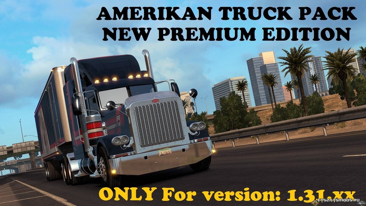 Грузовики ATS PACK - NEW PREMIUM EDITION для ETS 2