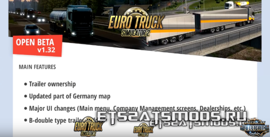 ETS2 v1.32 (Trailer ownership, Germany Reworked, B-double Trailers, UI changes..)