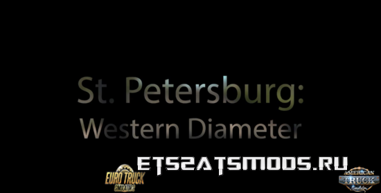 St. Petersburg Western Diameter - Beyond the Baltic Sea ETS2 DLC
